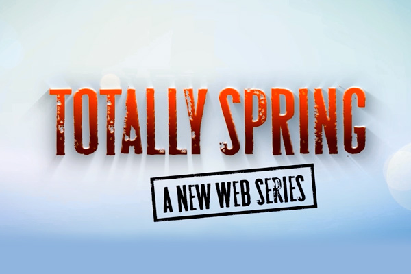 TOTALLYSPRING (webseries)